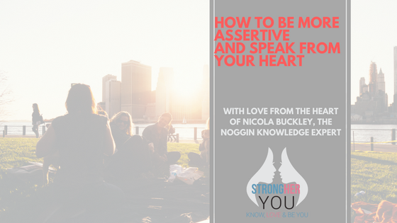 How Busy Women Can Be More Assertive and Speak from The Heart