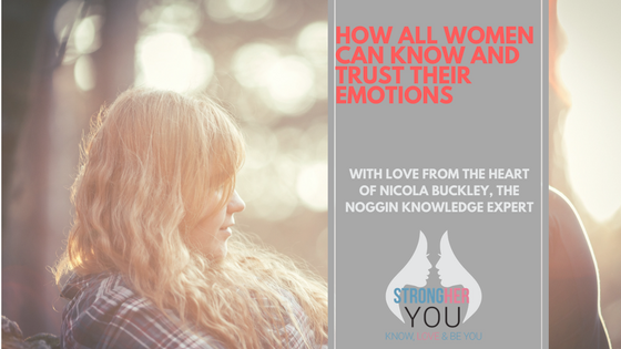 How All Women Can Know and Trust Their Emotions