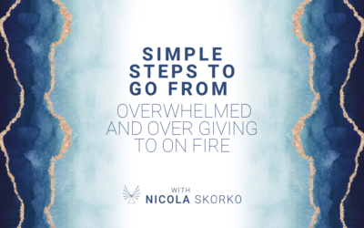 Simple steps to go from overwhelmed and over giving to on FIRE