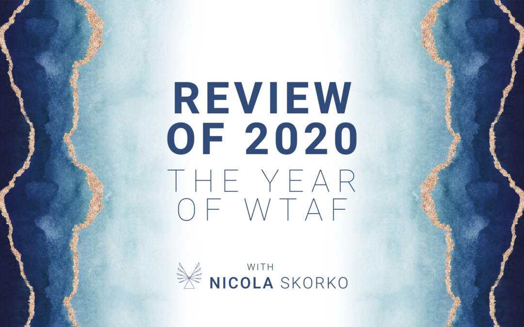 Review of 2020, the year WTAF!